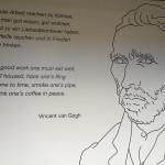 Zitate von Vincent van Gogh ziehen sich durch die ganze Ausstellung.